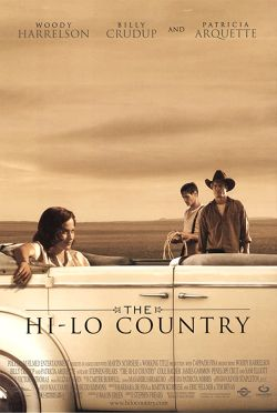 «THE HI-LO COUNTRY » (1998)