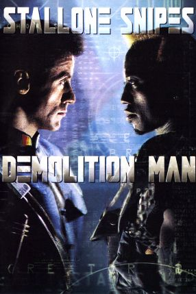 « DEMOLITION MAN » (1993)