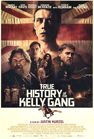 « TRUE HISTORY OF THE KELLY GANG » (2019)
