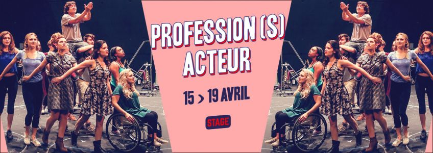 Stage Profession(s) acteur 2019