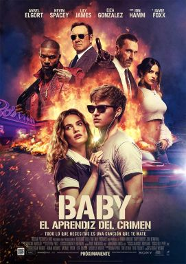 «BABY DRIVER» (2017)
