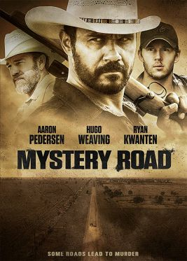 «MYSTERY ROAD» (2013)