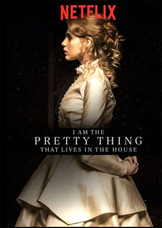 «I AM THE PRETTY THING THAT LIVES IN THE HOUSE » (2016)