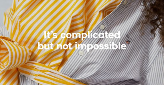 It's complicated but not impossible:  GANT s'engage pour le développement durable