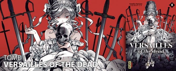 Avis manga:  Versailles of the dead
