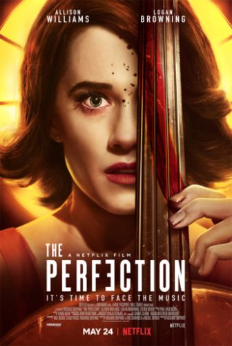 « THE PERFECTION » (2018)